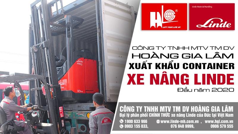 cty-hoang-gia-lam-xuat-khau-container-xe-nang-linde-dau-nam-2020